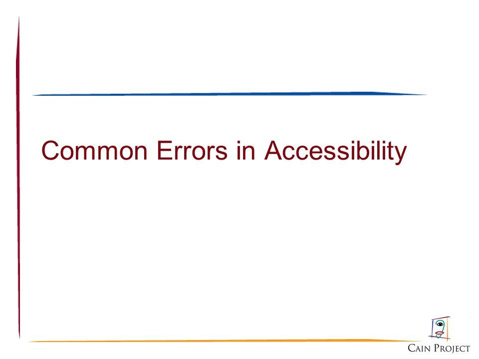 Common Errors in Accessibility