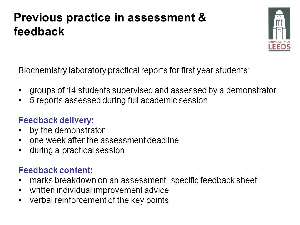 Assessment-specific feedback forms Areas of assessment include: report structure experiment planning data quality data analysis, presentation & interpretation practical skills Experiment planningMark/comments Clear table of contents with headings Substrate concentrations well spaced and correctly calculated Explanation/ clear protocol