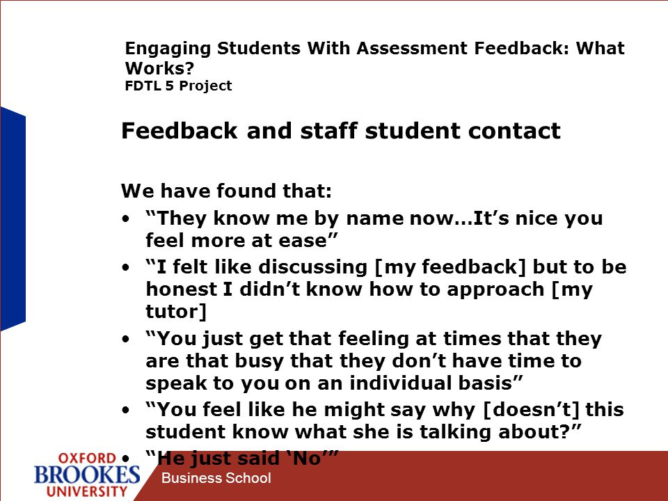 Business School Engaging Students With Assessment Feedback: What Works.