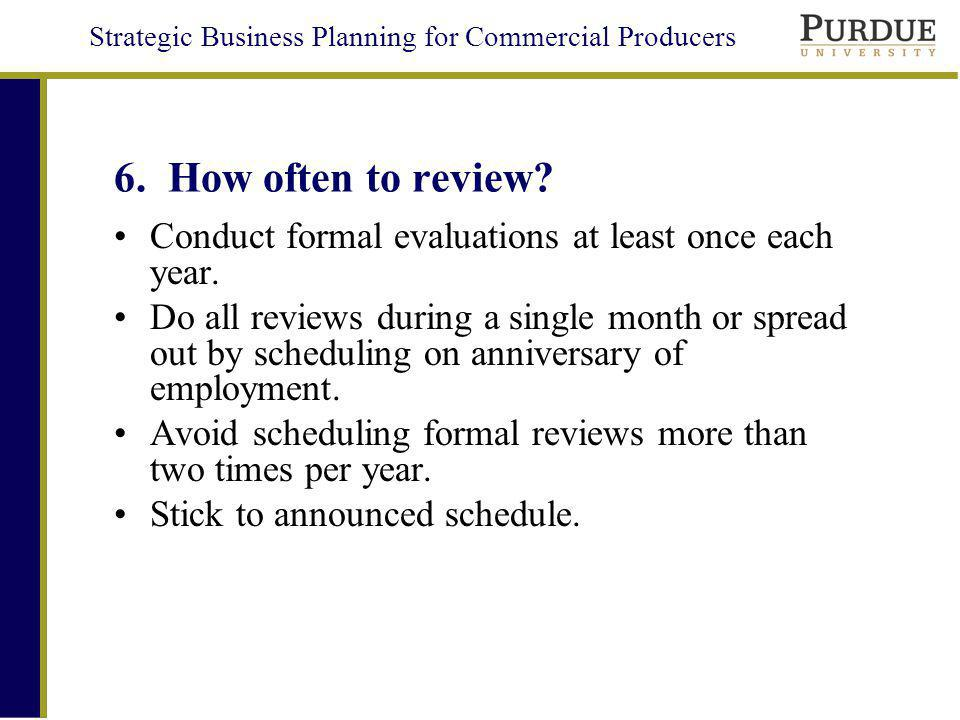 Strategic Business Planning for Commercial Producers 6.