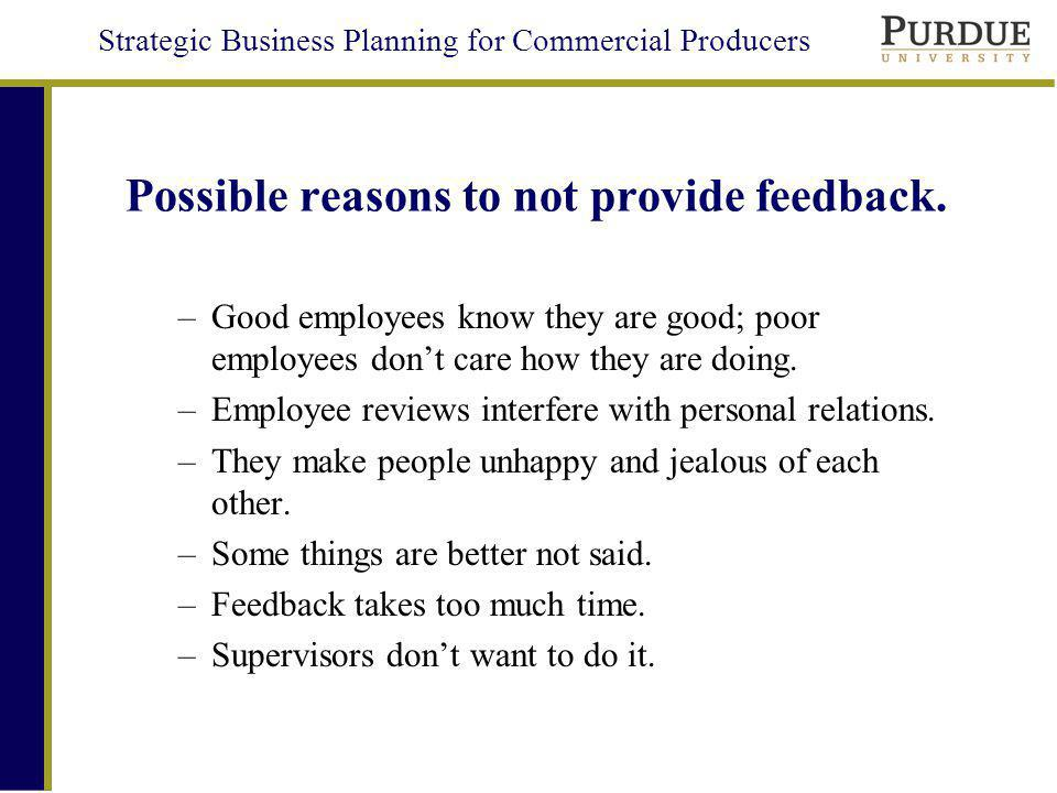 Strategic Business Planning for Commercial Producers Possible reasons to not provide feedback.