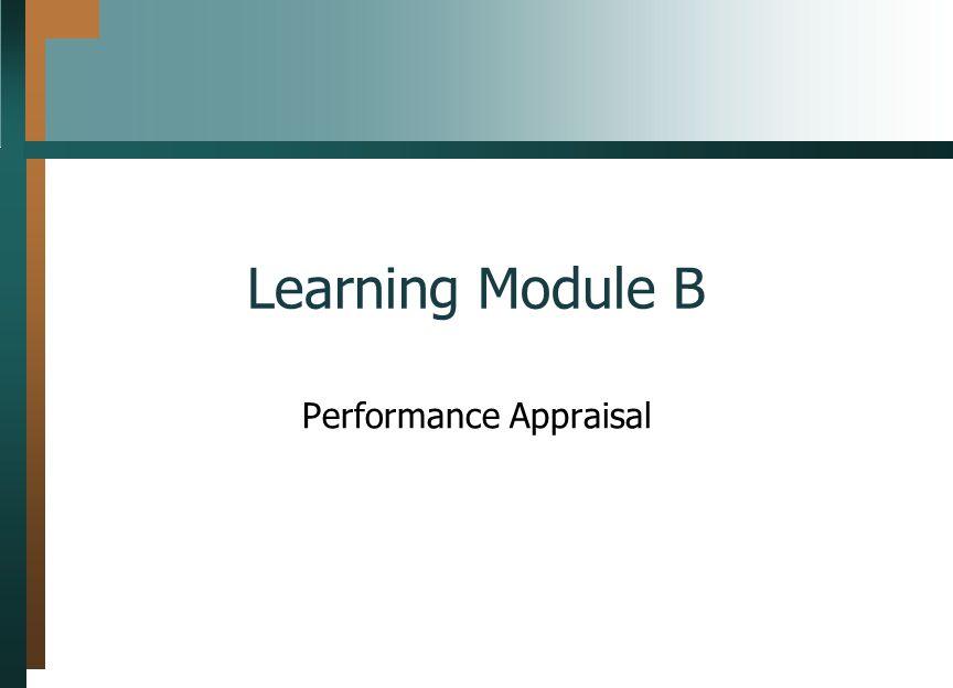 Learning Module B Performance Appraisal