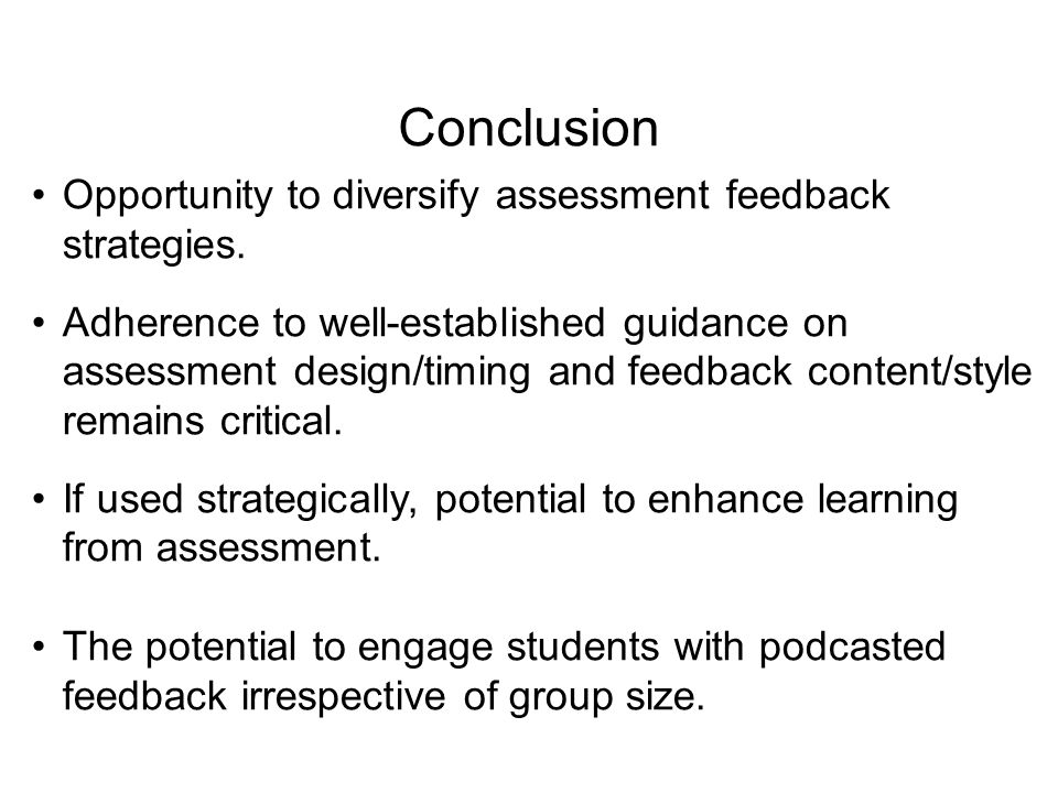 Opportunity to diversify assessment feedback strategies. Adherence to well-established guidance on assessment design/timing and feedback content/style