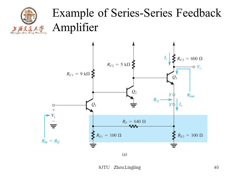 SJTU Zhou Lingling40 Example of Series-Series Feedback Amplifier