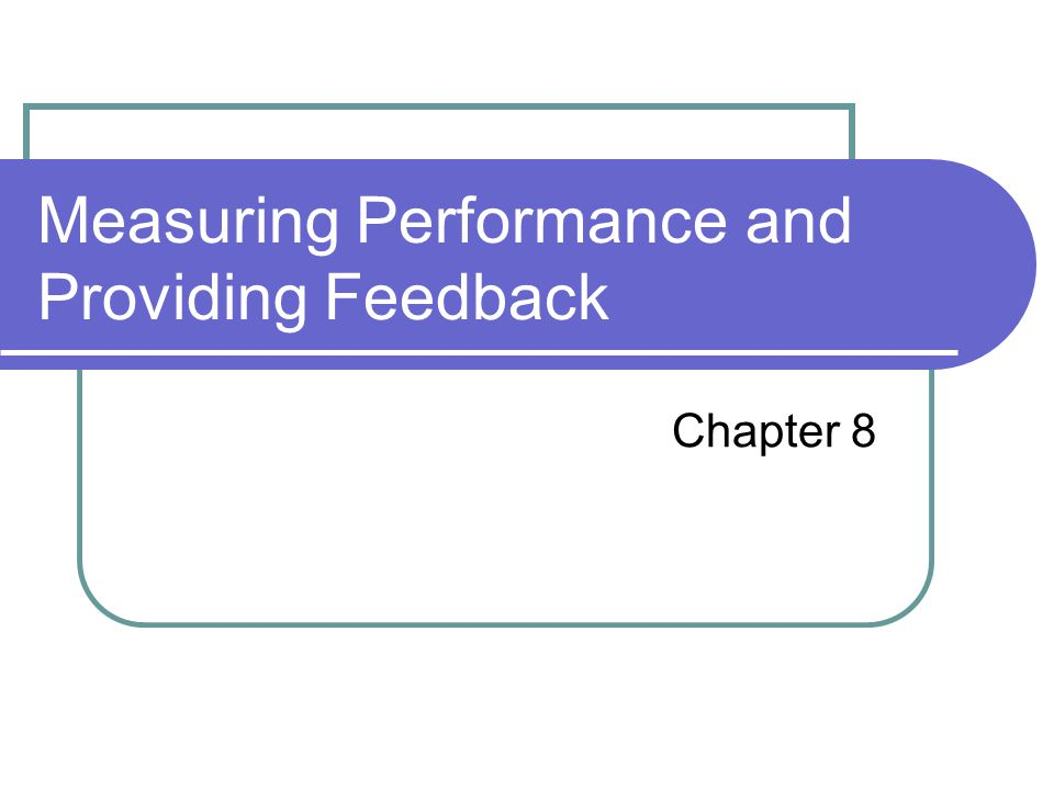 LEARNING OBJECTIVES After reading this chapter you should be able to: Describe how merit-based and parity-based performance management systems relate to overall HR and competitive strategy.