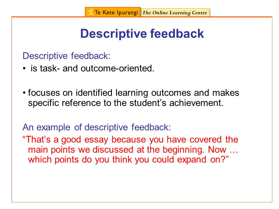 Typology of teacher feedback Click here to see the Typology of teacher feedback (Tunstall & Gipps, 1996).here Click here Click here to complete a typology activity.