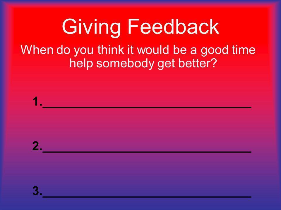 Giving Feedback is easy.