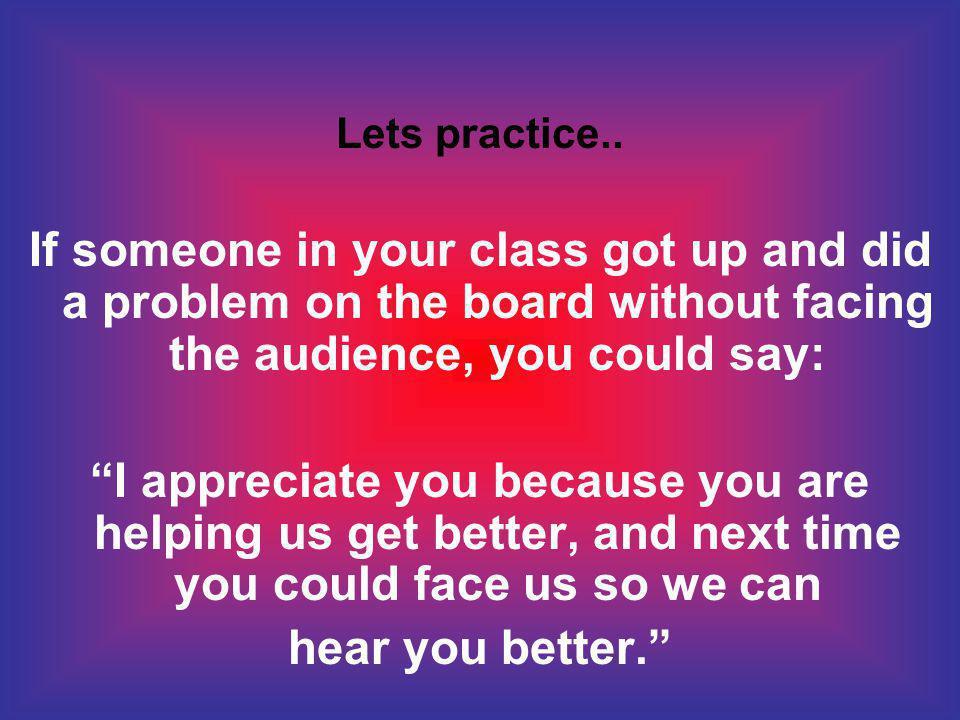 Lets practice..