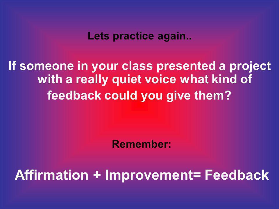 What does feedback feel like ? Feedback