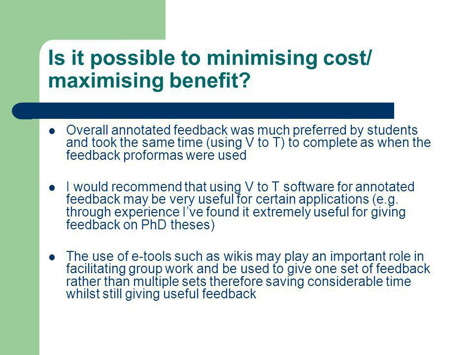 Is it possible to minimising cost/ maximising benefit.