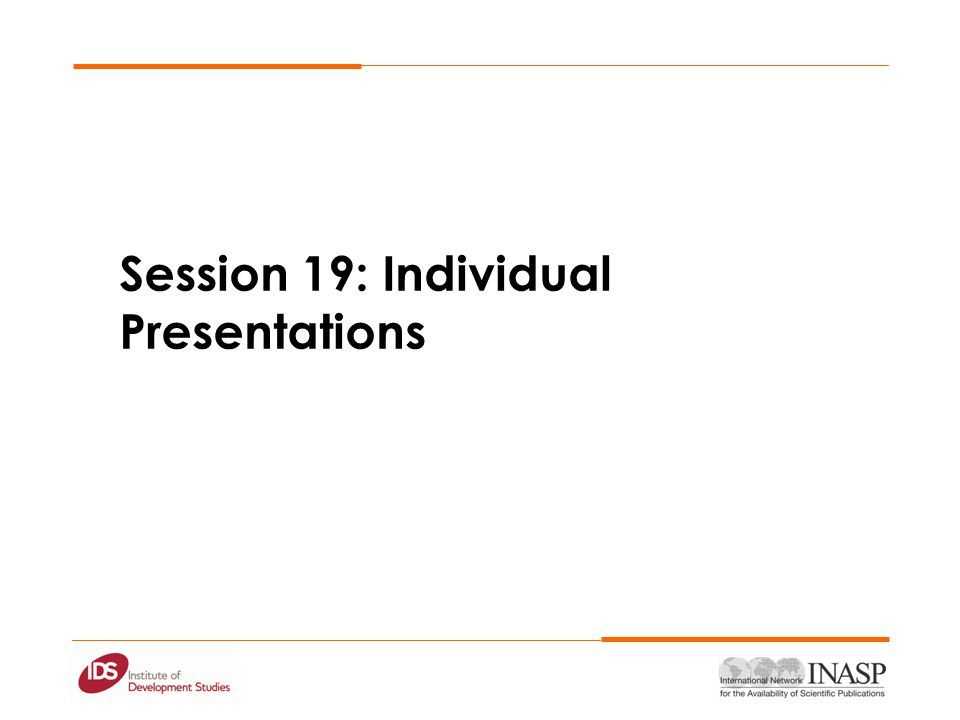 Session 19: Individual Presentations