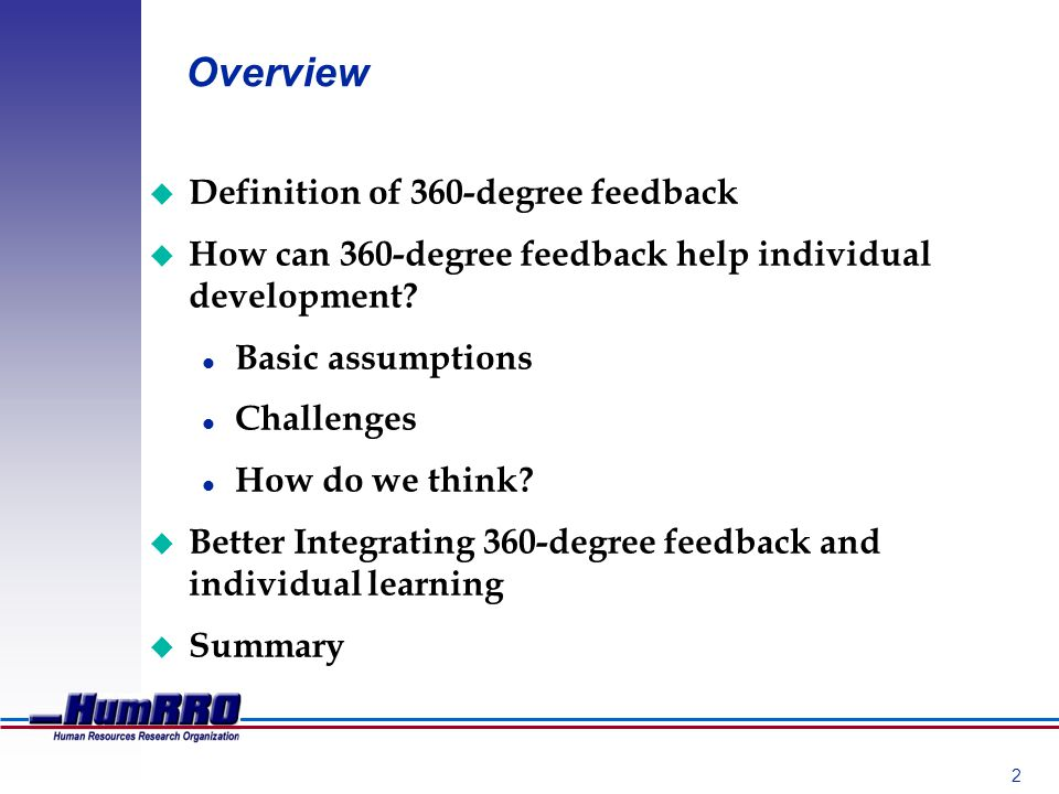 2 Overview u Definition of 360-degree feedback u How can 360-degree feedback help individual development.