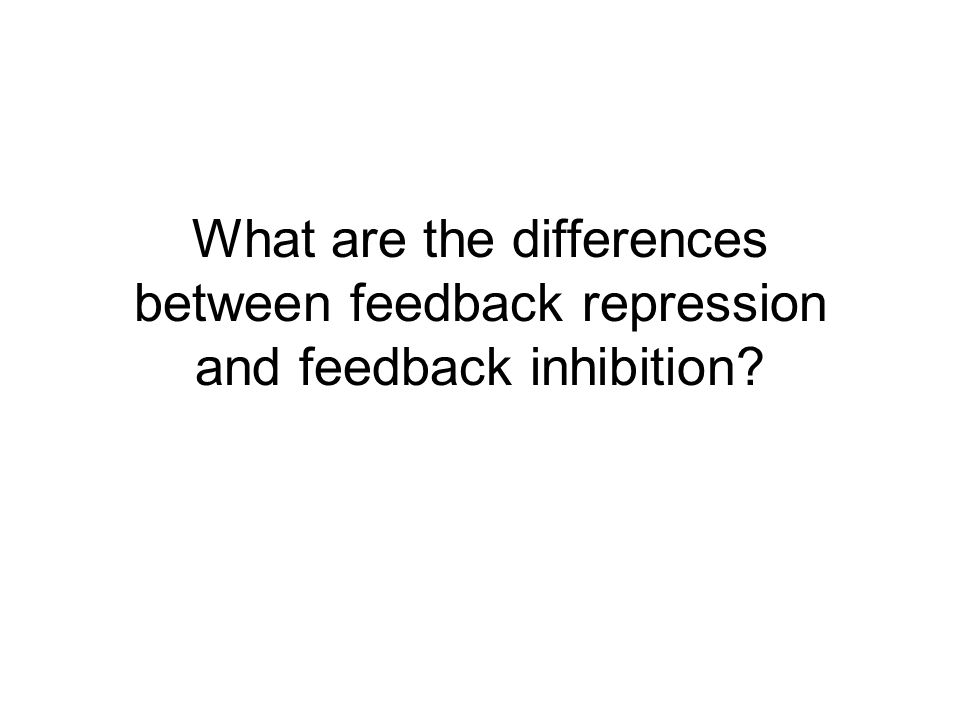 What are the differences between feedback repression and feedback inhibition?