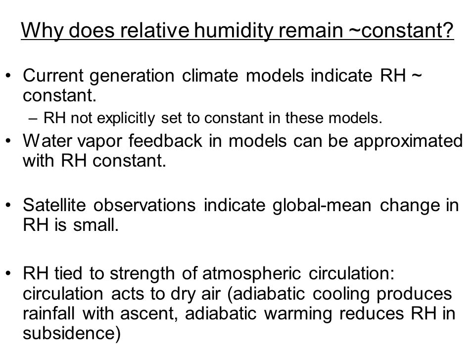 Why does relative humidity remain ~constant.