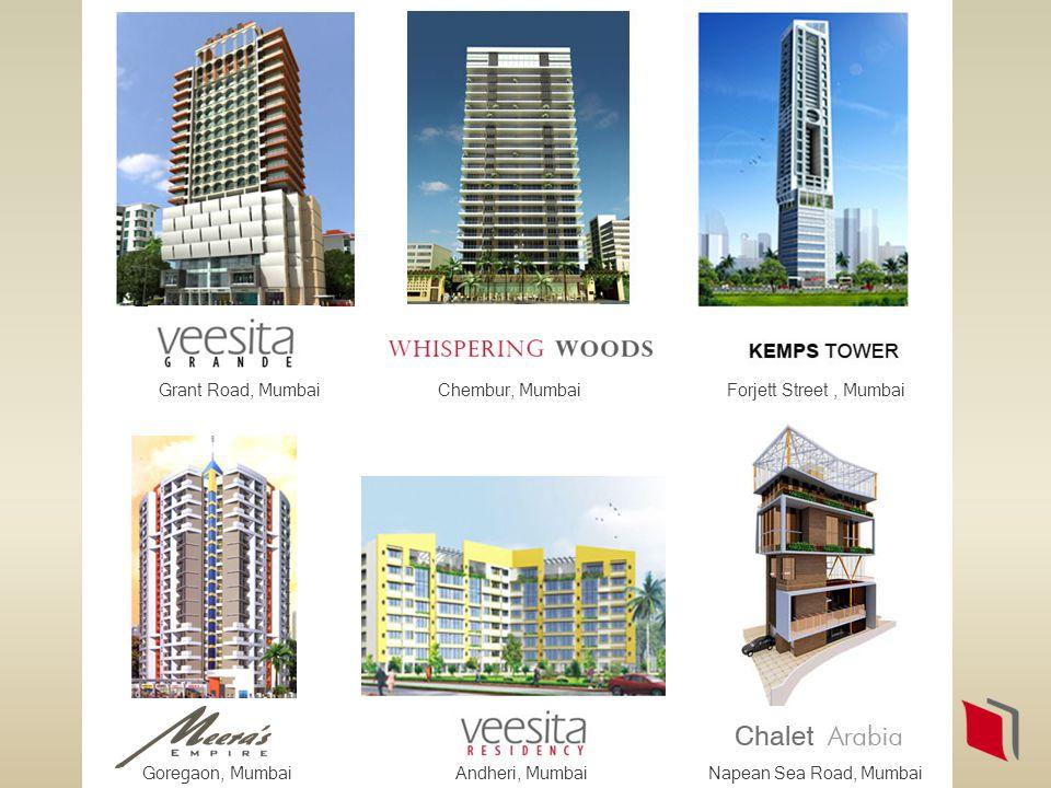 Chembur, MumbaiGrant Road, MumbaiForjett Street, Mumbai Andheri, MumbaiNapean Sea Road, MumbaiGoregaon, Mumbai