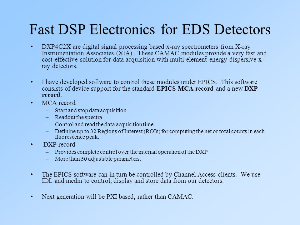 EPID record: Enhancements over the standard EPICS PID record Separation of device support from the record.