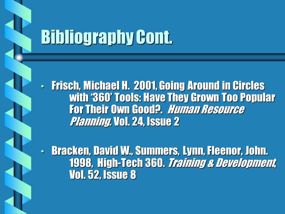 Bibliography Cont. Frisch, Michael H.