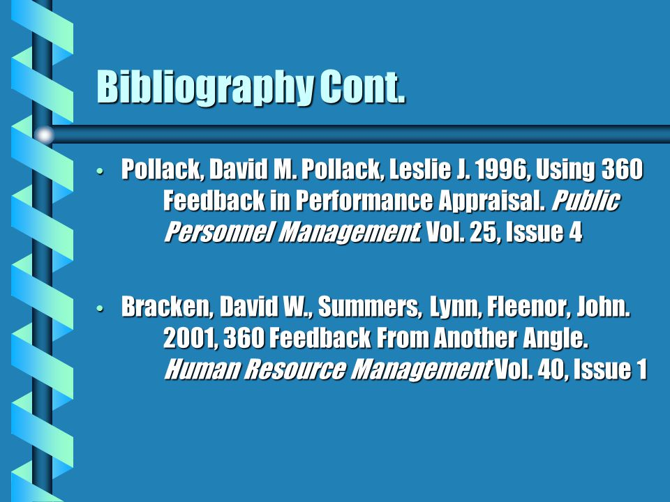 Bibliography Cont. Pollack, David M. Pollack, Leslie J.