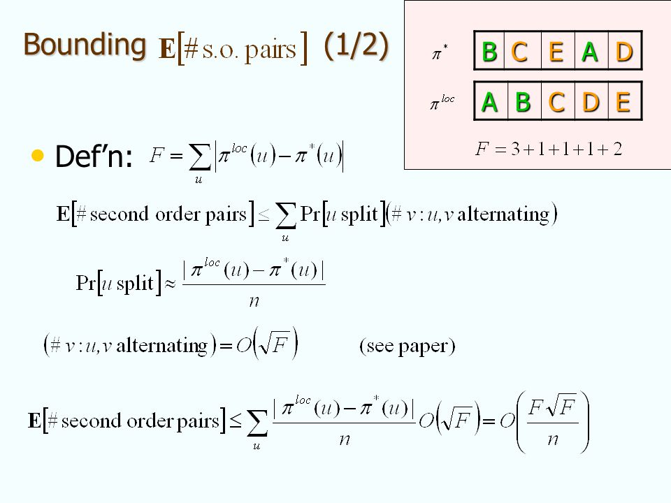 Bounding (1/2) Defn:ABCDE BCEAD