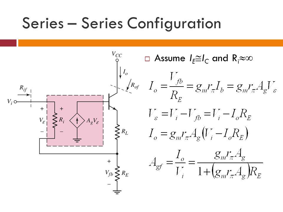 Series – Series Configuration Assume I E I C and R i