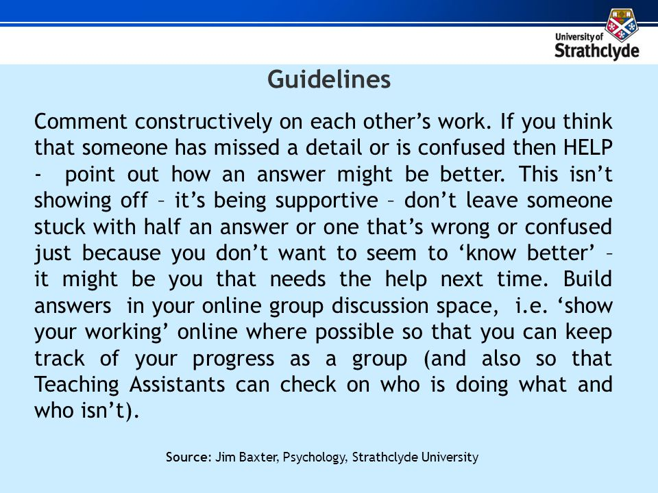 Guidelines Comment constructively on each others work.