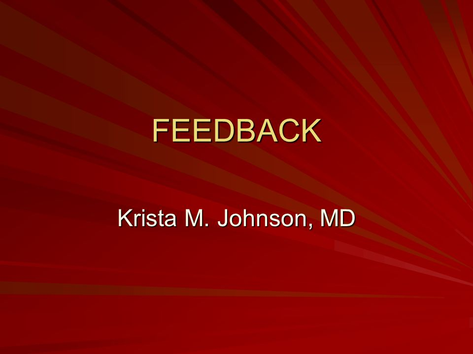 FEEDBACK Krista M. Johnson, MD