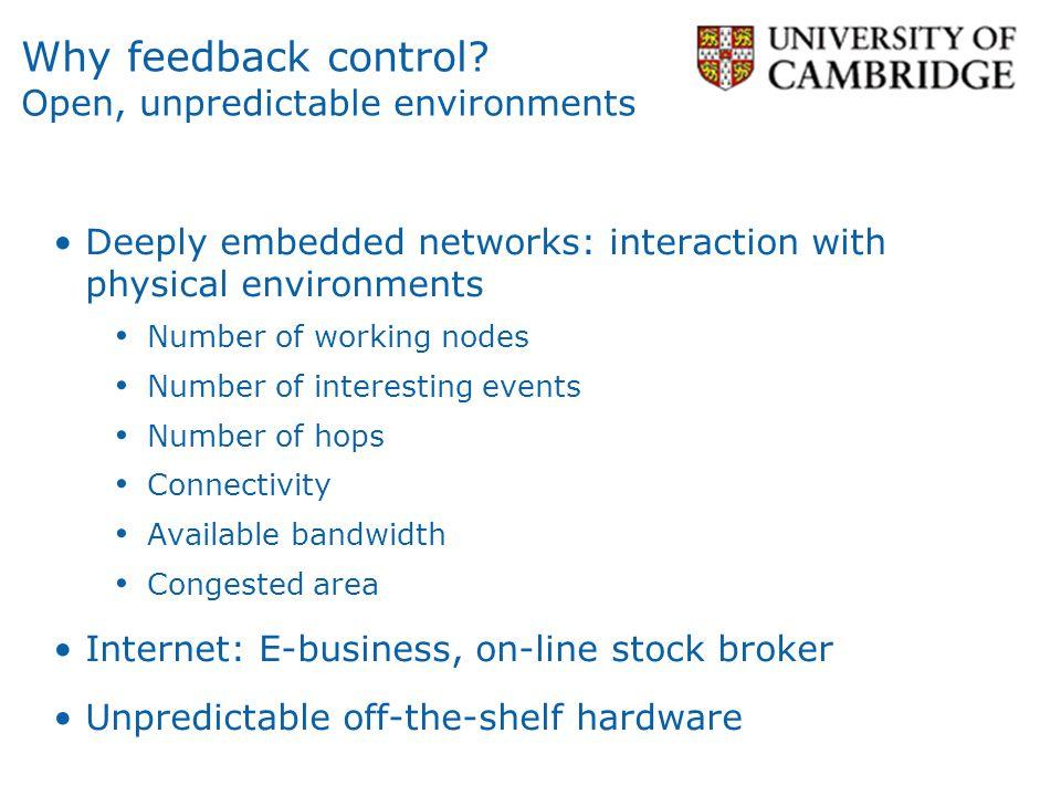 Why feedback control.