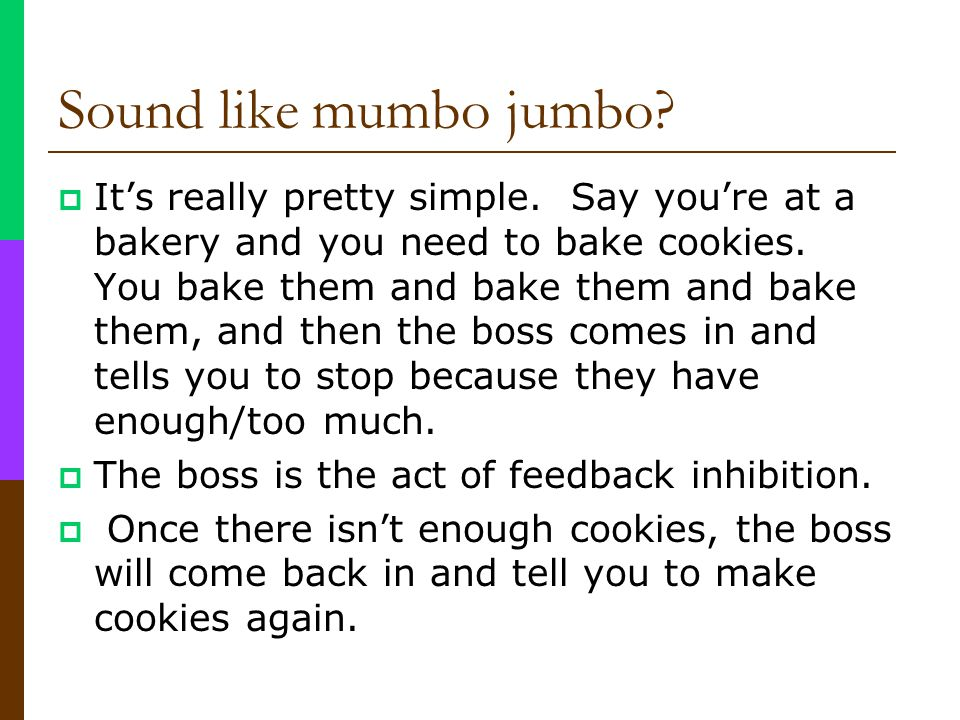 Sound like mumbo jumbo? Its really pretty simple. Say youre at a bakery and you need to bake cookies. You bake them and bake them and bake them, and t
