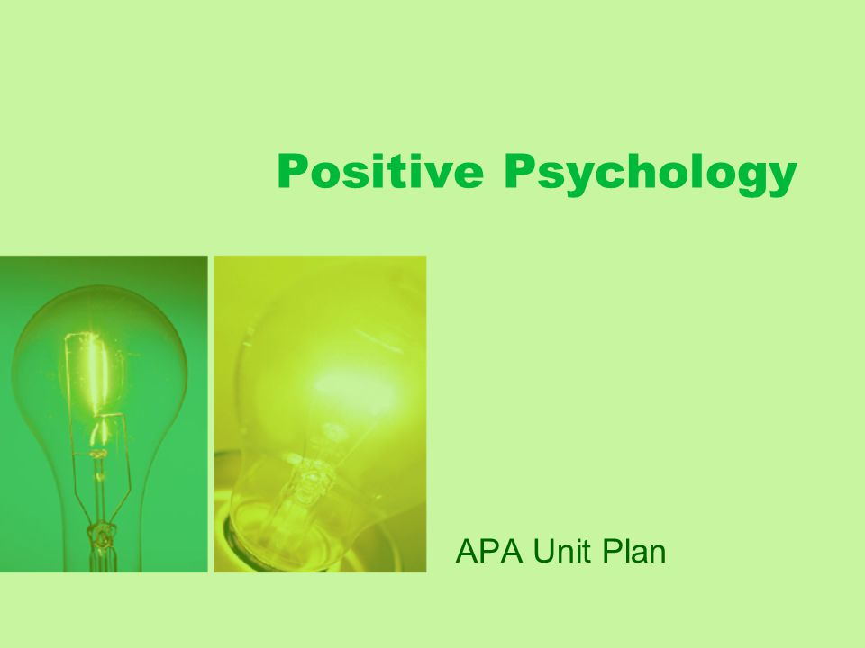 Positive Psychology APA Unit Plan