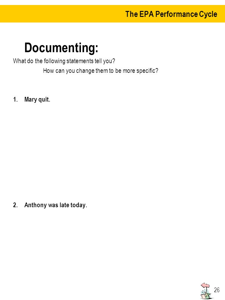 26 Documenting: What do the following statements tell you.