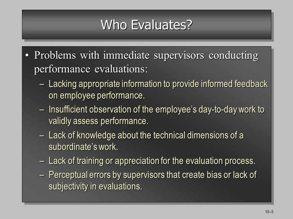 10–5 Who Evaluates.