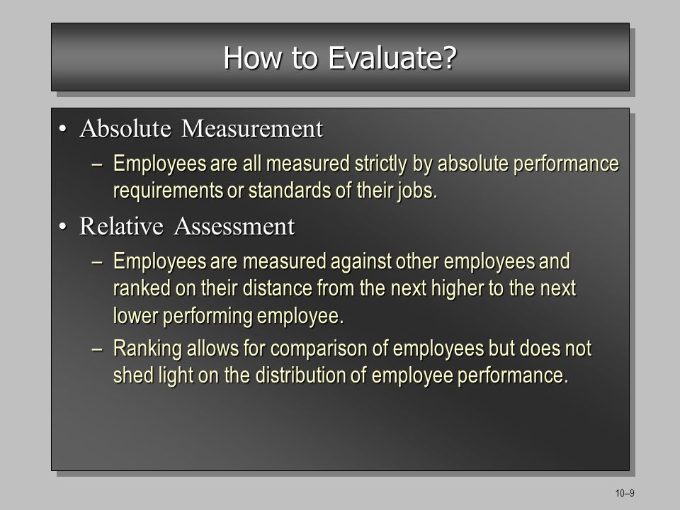 10–9 How to Evaluate.