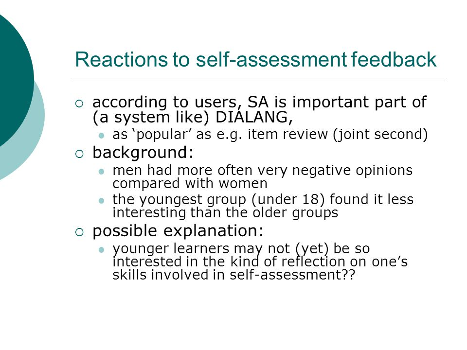 Reactions to self-assessment feedback according to users, SA is important part of (a system like) DIALANG, as popular as e.g. item review (joint secon