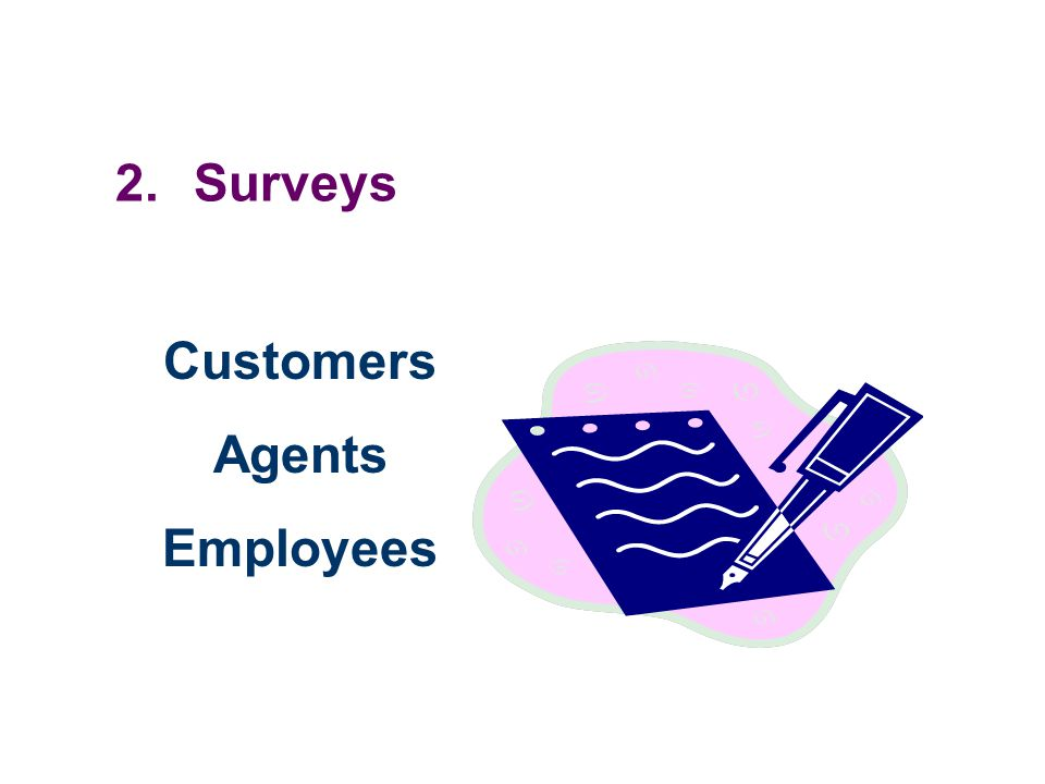 2.Surveys Customers Agents Employees
