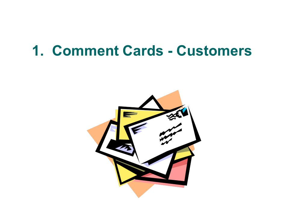 1. Comment Cards - Customers