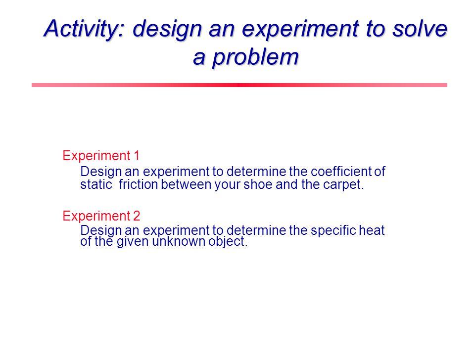 Activities Multiple representation tasks (D. Rosengrant, A.