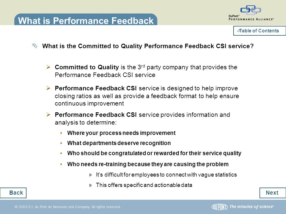 What is the Committed to Quality Performance Feedback CSI service? Committed to Quality is the 3 rd party company that provides the Performance Feedba