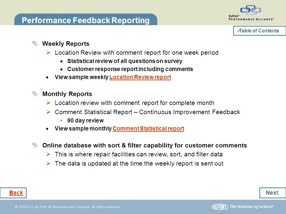 Next Back Table of Contents Location Review Statistical Report This report is sent weekly and a monthly report is sent to compile the results