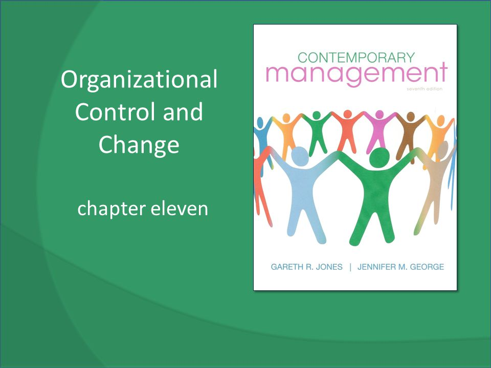 Organizational Control and Change chapter eleven