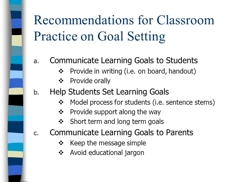 Recommendations for Classroom Practice on Goal Setting a.