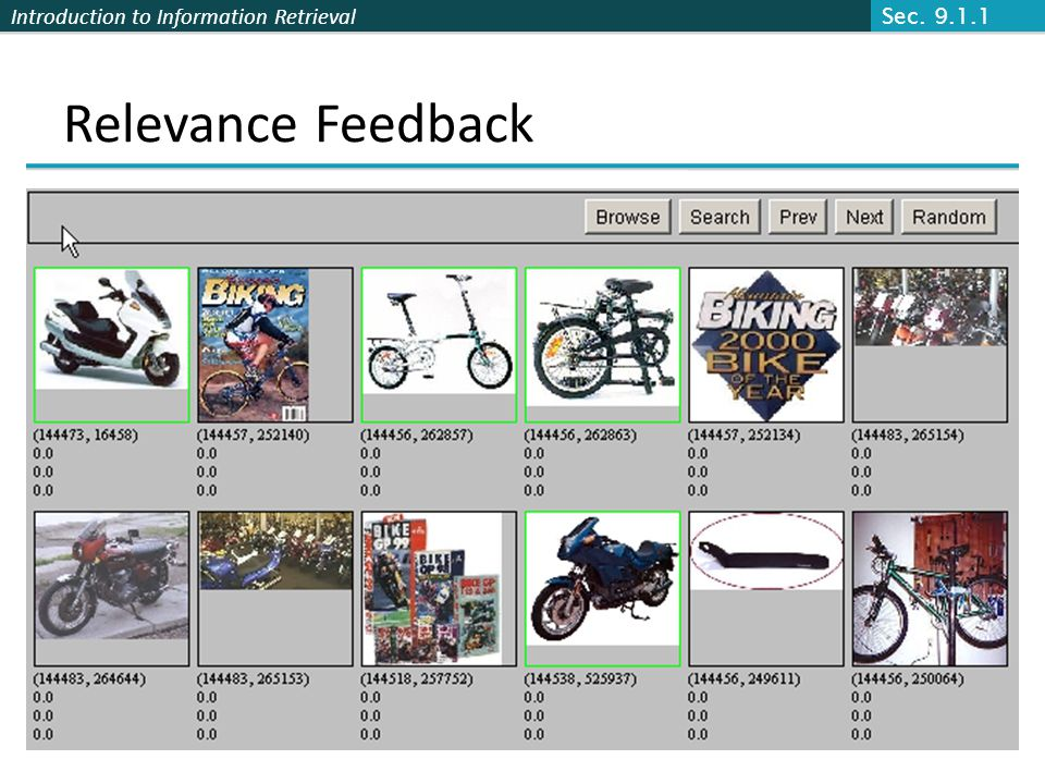Introduction to Information Retrieval Relevance Feedback Sec. 9.1.1
