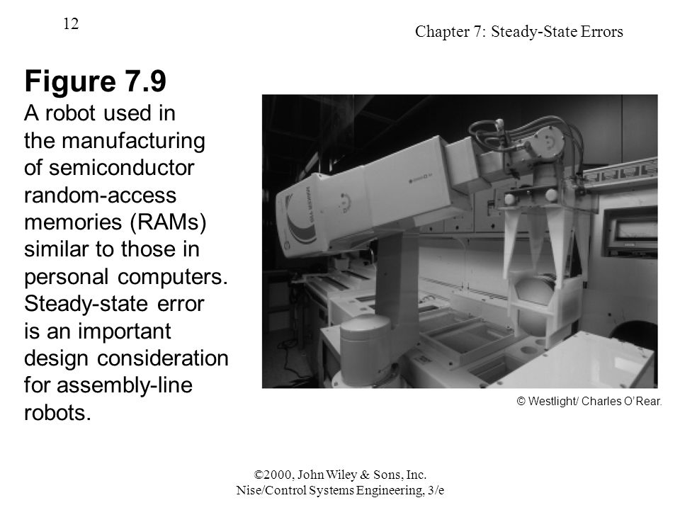Chapter 7: Steady-State Errors 12 ©2000, John Wiley & Sons, Inc.