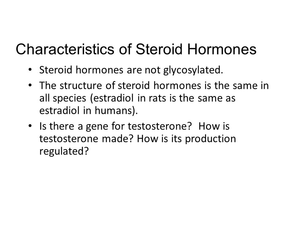 Steroid hormones are not glycosylated.