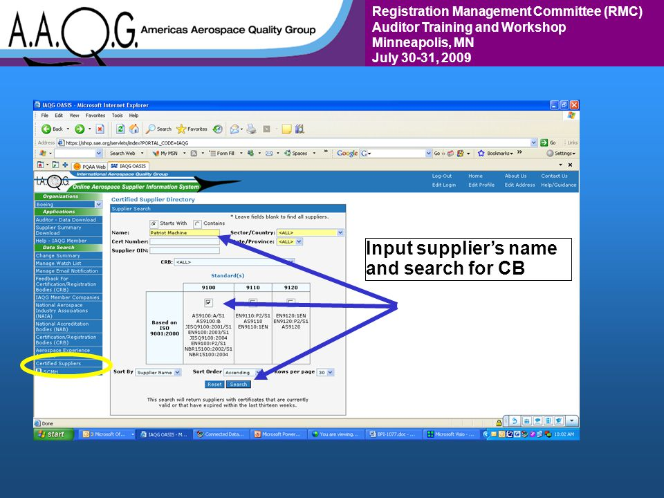Registration Management Committee (RMC) Auditor Training and Workshop Minneapolis, MN July 30-31, 2009 Input suppliers name and search for CB