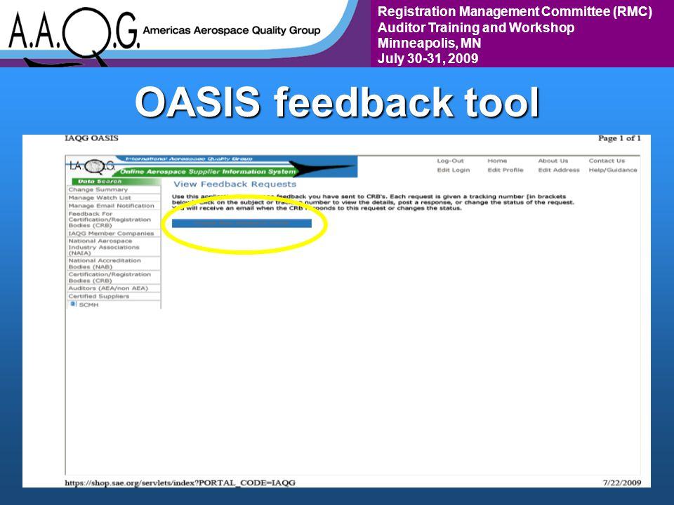 Registration Management Committee (RMC) Auditor Training and Workshop Minneapolis, MN July 30-31, 2009 OASIS feedback tool
