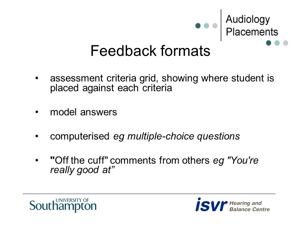 Feedback formats assessment criteria grid, showing where student is placed against each criteria model answers computerised eg multiple-choice questio
