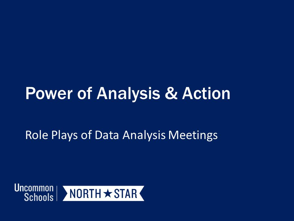 Power of Analysis & Action Role Plays of Data Analysis Meetings