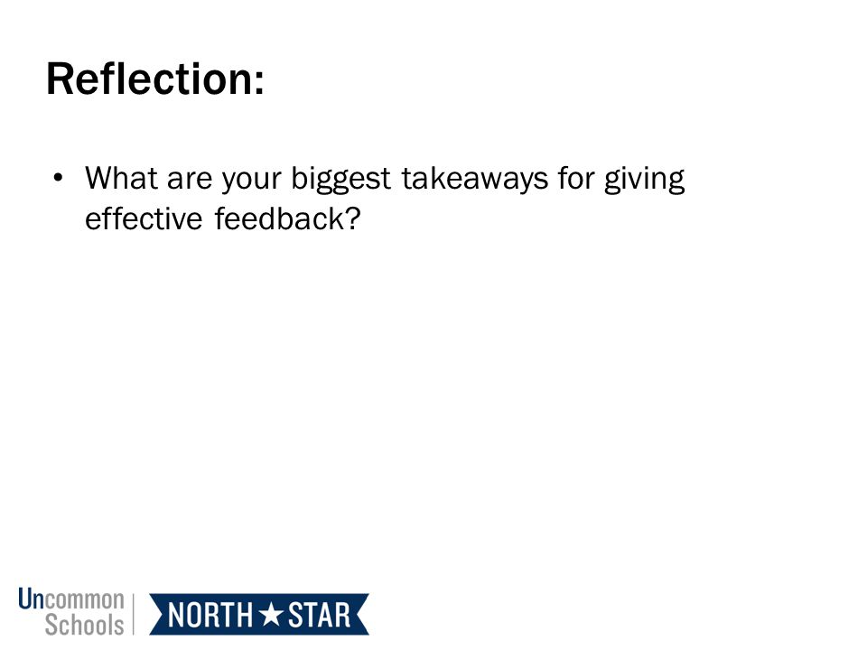 Reflection: What are your biggest takeaways for giving effective feedback?