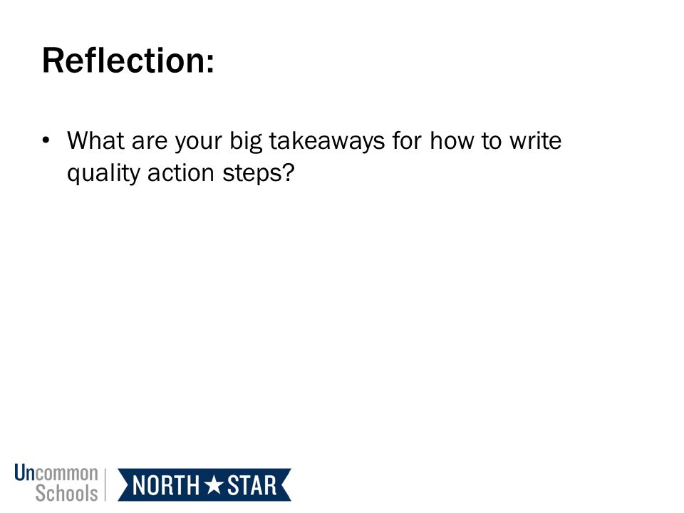 Reflection: What are your big takeaways for how to write quality action steps?