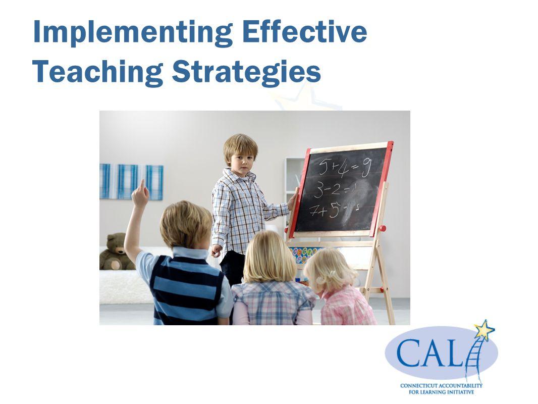 Implementing Effective Teaching Strategies